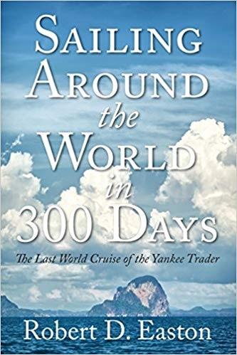 Robert Easton's Sailing Around the World in 300 Days